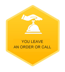 You leave an order or call